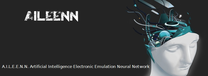 A.I.L.E.E.N.N. Artificial Intelligence Electronic Emulation Neural Network